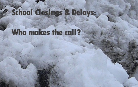 School Closings and Delays: Who Makes the Call?