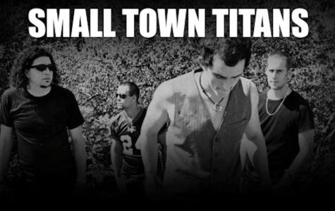 Nathan's Underground Music Spotlight: SMALL TOWN TITANS