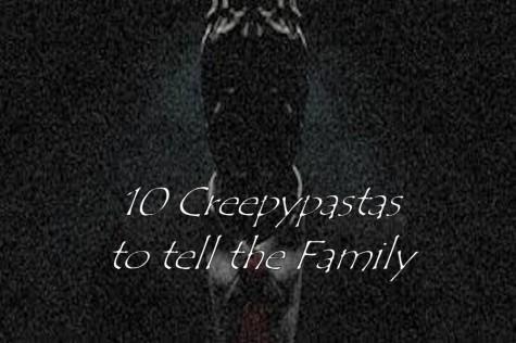 10 Creepypastas to tell the Family