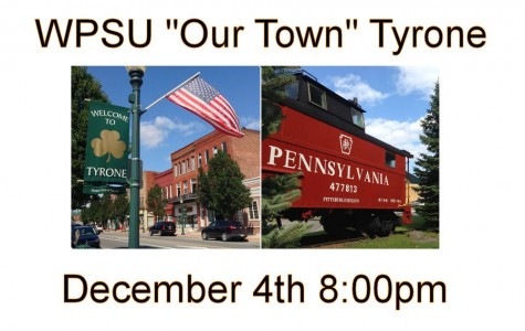 Our Town Tyrone to premiere on WPSU Thursday at 8:00 pm