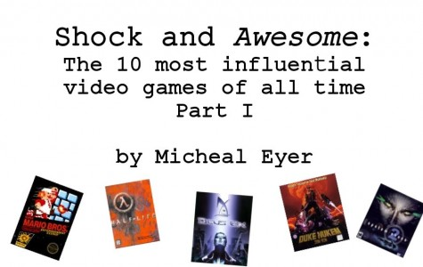 Shock and Awesome: The top 10 most influential video games of all time, part 1
