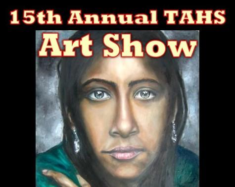 15th annual TAHS Art Show slated for Thursday & Friday, April 23-24