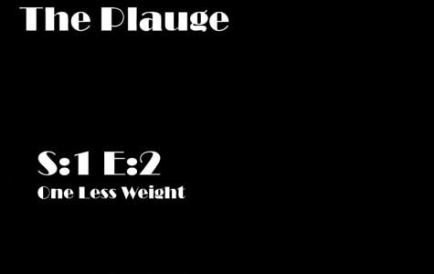 Featured Fiction: The Plauge S:1 E:2
