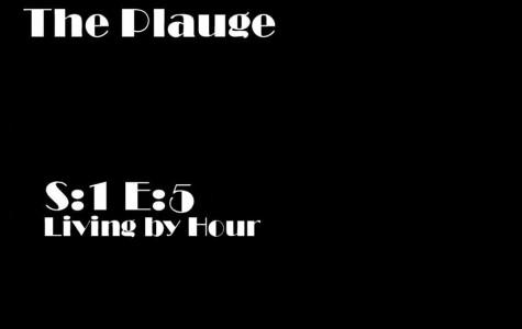 Featured Fiction: The Plague S:1 E:5