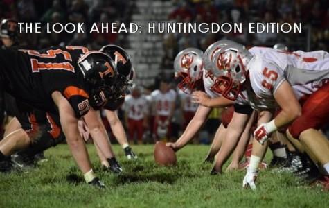 The look ahead: Huntingdon edition
