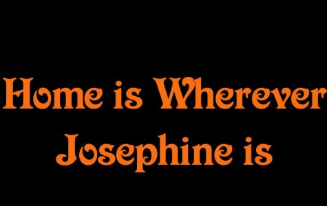 Home is Wherever Josephine is by Morgan Bridges