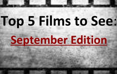 JCliff's Top 5 Films to See in September