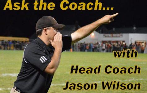 Ask the Coach with Head Coach Jason Wilson: Week 8
