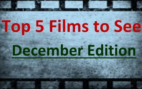 JCliff's Top Five Films to See in December
