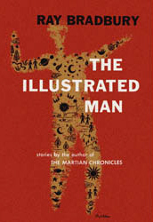 Book Review: The Illustrated Man by Ray Bradbury