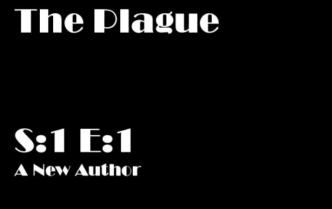 Featured Fiction: The Plague S:1 EP:1
