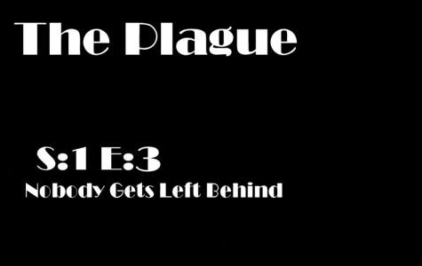 Featured Fiction: The Plague S:1 E:3