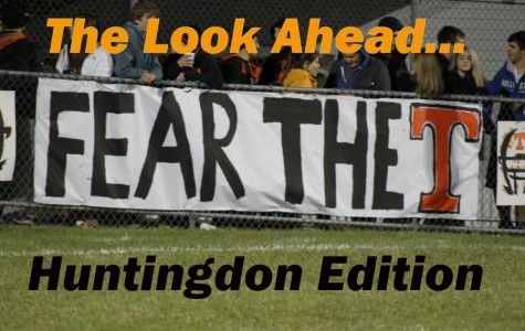 The Look Ahead: Huntingdon Playoff Edition