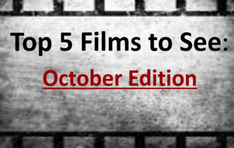 JCliff's Top 5 Films to See in October