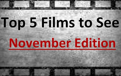 JCliff's Top 5 Films to See in November
