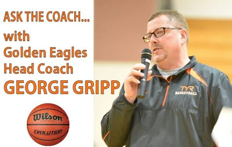Ask the Coach with Golden Eagles Head Coach George Gripp
