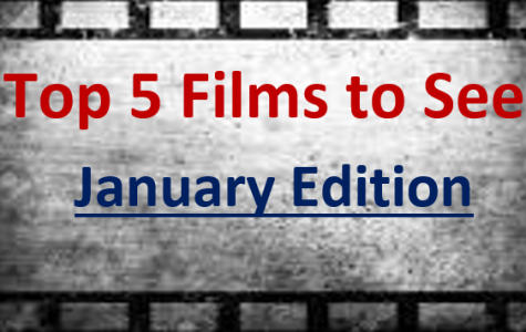 JCliff's Top Five Films to See in January