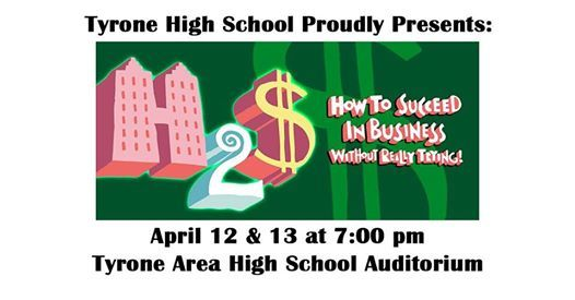 Tyrone to Present How To Succeed In Business Without Really Trying on April 12 & 13