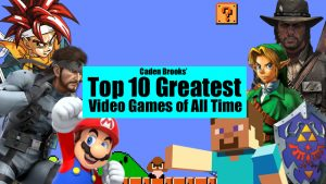 The Top 10 Greatest Video Games of All Time