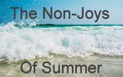 Opinion: The Non-Joys of Summer