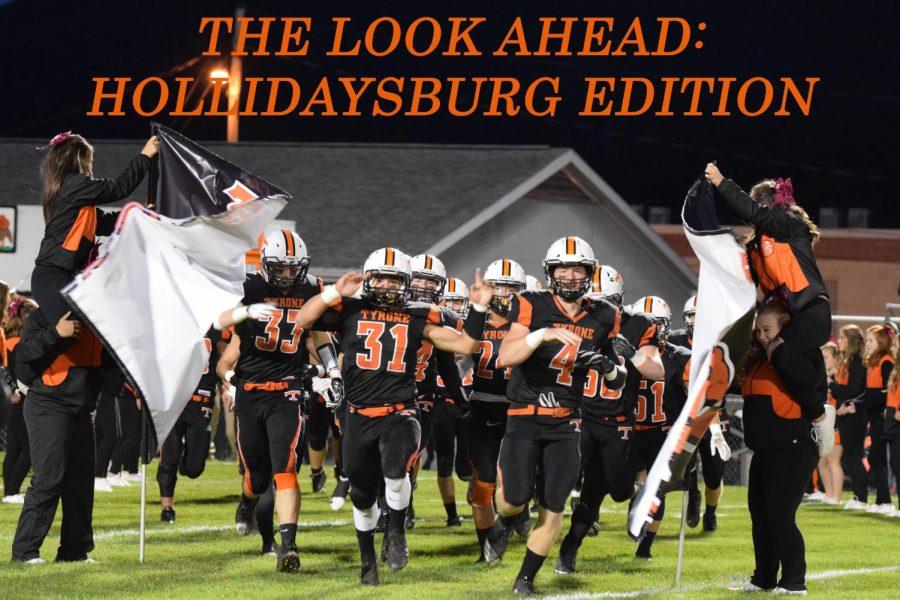 The Look Ahead: Hollidaysburg Edition