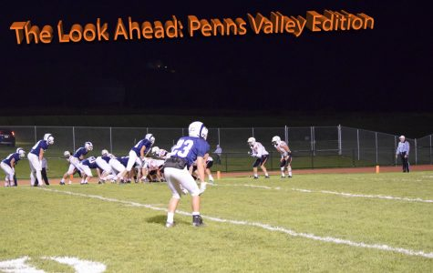 The Look Ahead: Penns Valley Edition