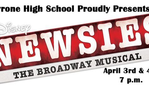 Tyrone High School Proudly Presents Newsies